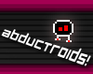 Play Abductroids