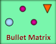 Play Bullet Matrix