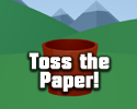 Play Toss the Paper!