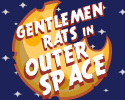 Play Gentlemen Rats in Outer Space