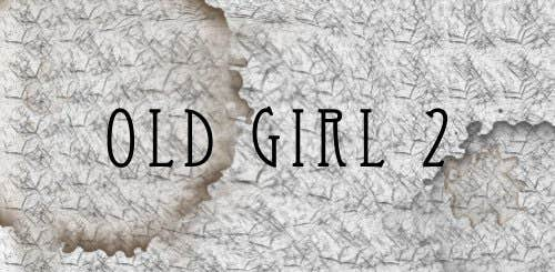 Play Old Girl 2