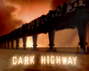 Play Dark Highway
