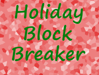 Play Holiday Block Breaker