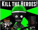Play Kill the Heroes