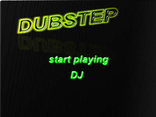 Play DUBSTEP K
