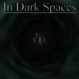 Play In Dark Spaces