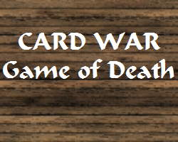 Play Card War: Game of Death