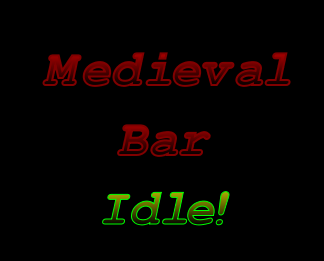 Play Medieval Bar Idle!
