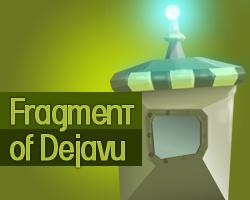 Play Fragment of Dejavu
