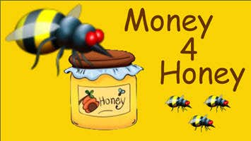 Play Money 4 Honey