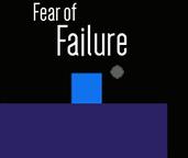 Play Fear of Failure