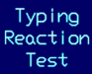 Play Typing Reaction Test