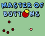 Play Master of Buttons
