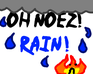 Play Oh Noez! Rain!