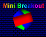 Play Mini Breakout