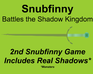 Play Snubfinny Battles the Shadow Kingdom