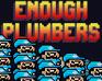 Play Enough Plumbers
