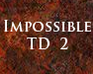 Play Impossible TD 2