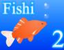 Play Fishi 2