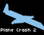 Play Plane Crash 2: Hours to Death