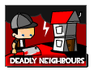 Deadly Neighbours