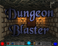 Play Dungeon Blaster