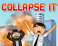 Play Collapse It Mobile