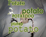 Play POTATO POTATO POTATO (etc)