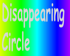 Play Disappearing Circle!