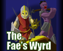 Play The Fae's Wyrd