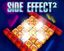 Play Side Effect 2