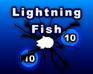 Play Lightning Fish