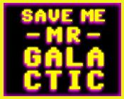 Play Save Me Mr. Galactic!