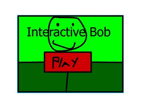 Play Interactive bob DEMO