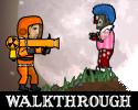 Play Flaming Zombooka 3 : Walkthrough