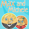 Play Max and Michele