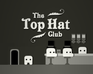 Play The Top Hat Club