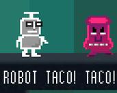 Play ROBOT TACO! TACO!