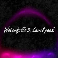 Play Waterfalls 3 - Level Pack