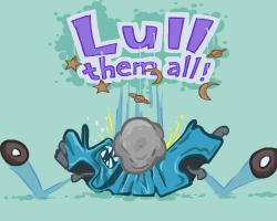 Play Lull them all