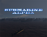 Play Submarine alpha
