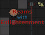 Play Beams with Enlightenment