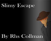 Play Slimy Escape