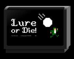 Play Lure or Die!