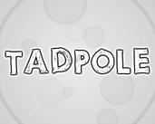 Play Tadpole