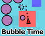 Play Bubble Time
