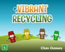 Play Vibrant Recycling