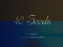 Play 40 Seeds