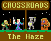 Play Crossroads: The Haze
