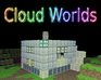 Play Cloud Worlds